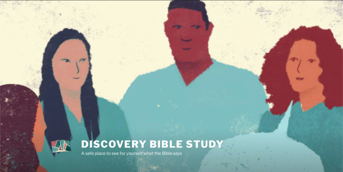 DISCOVERY BIBLE STUDY - A safe place to see for yourself what the Bible says